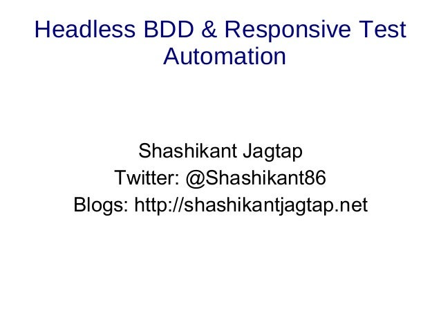 Headless BDD & Responsive Test Automation