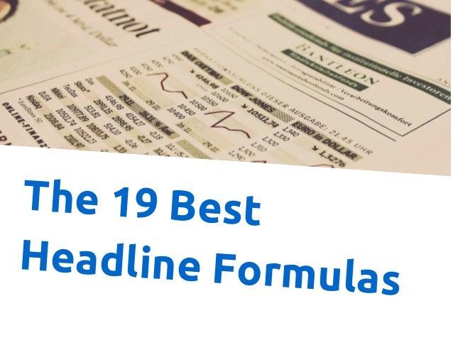 The 19 Best  Headline Formulas