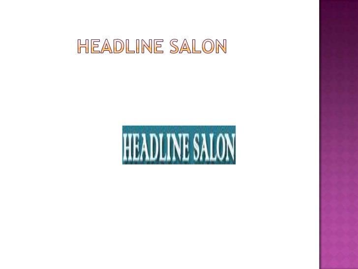 Head line salon ppt