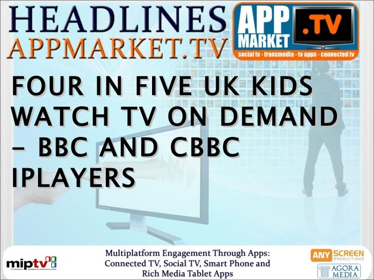 FOUR IN FIVE UK KIDS WATCH TV ON DEMAND - BBC AND CBBC IPLAYERS