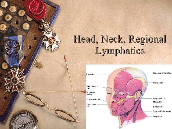 Head, Neck, Regional Lymphatics