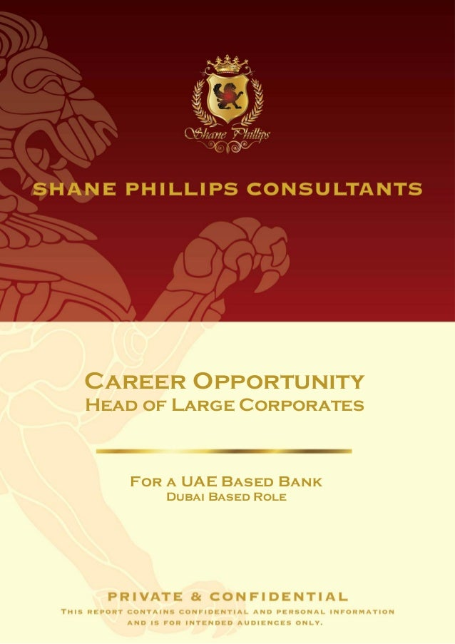 Career OpportunityHead of Large Corporates   For a UAE Based Bank      Dubai Based Role