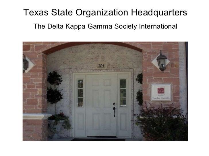 Texas State Organization Headquarters The Delta Kappa Gamma Society International