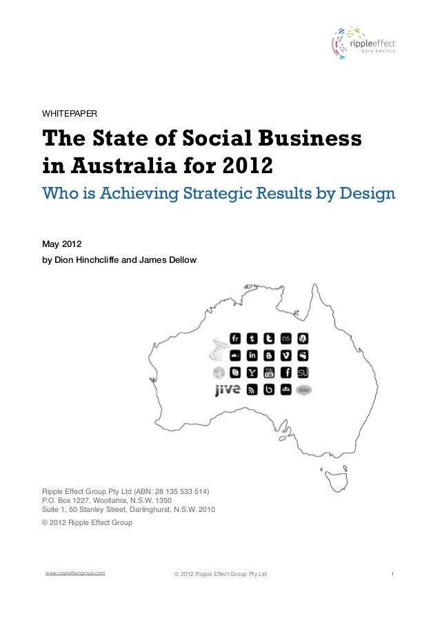 WHITEPAPERThe State of Social Businessin Australia for 2012Who is Achieving Strategic Results by DesignMay 2012by Dion Hin...