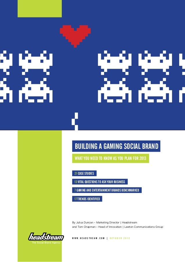 Building A Gaming Social Brand 2012