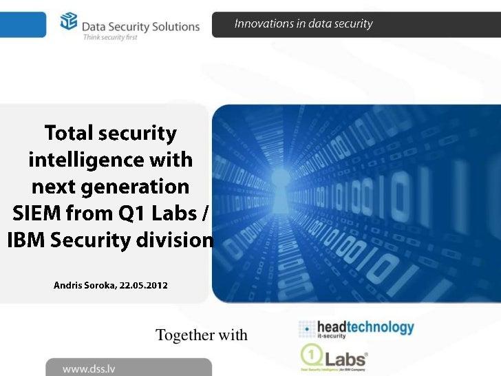 Next generation SIEM 2012 (global #1 Q1Labs)