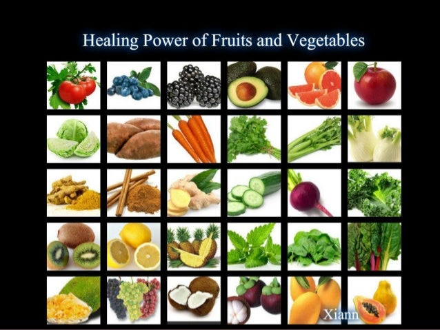 Healing power of fruits and vegetable