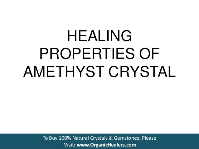 amethyst healing properties how to use