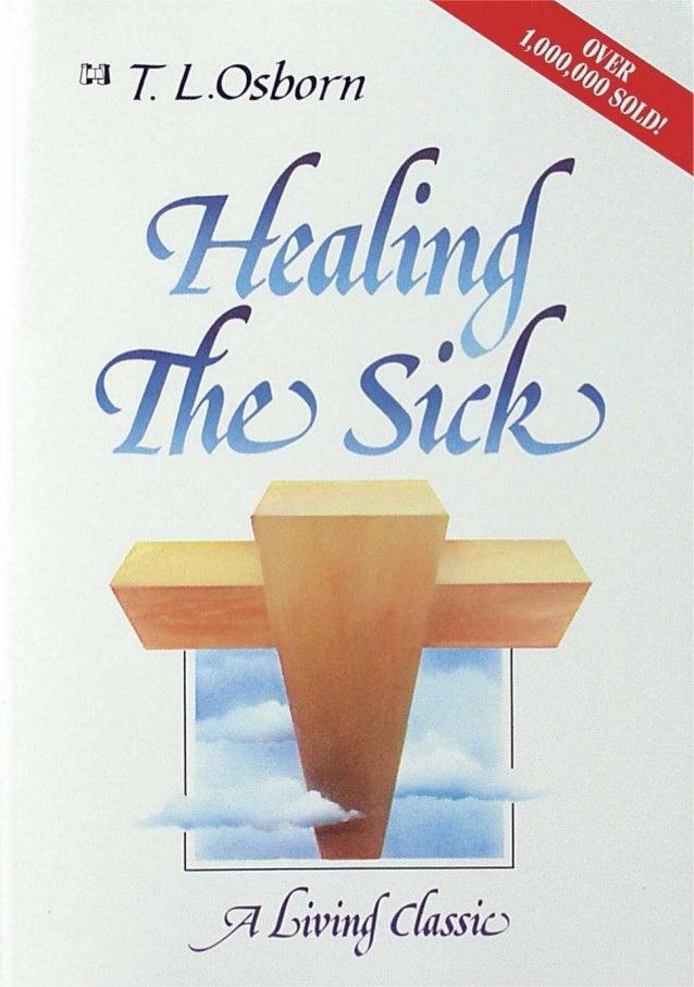 HEALING THE SICK T. L. OSBORN