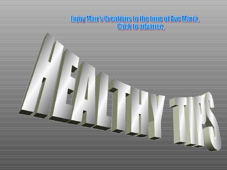 Healing Tips Ii