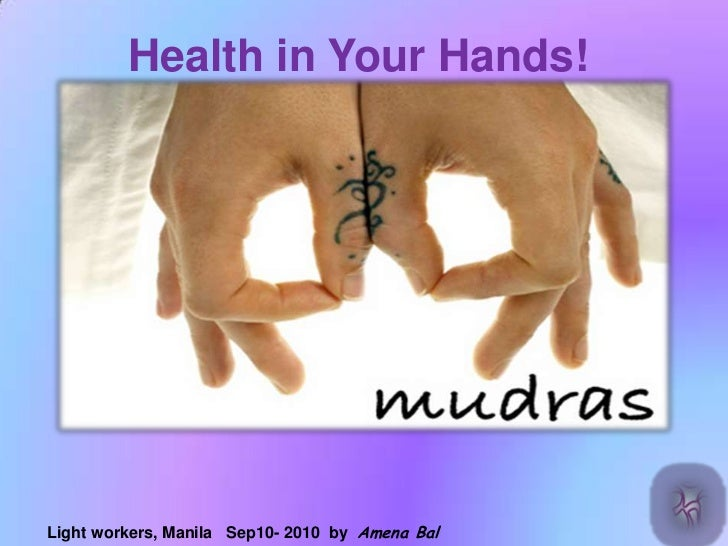 Healing yogic mudras