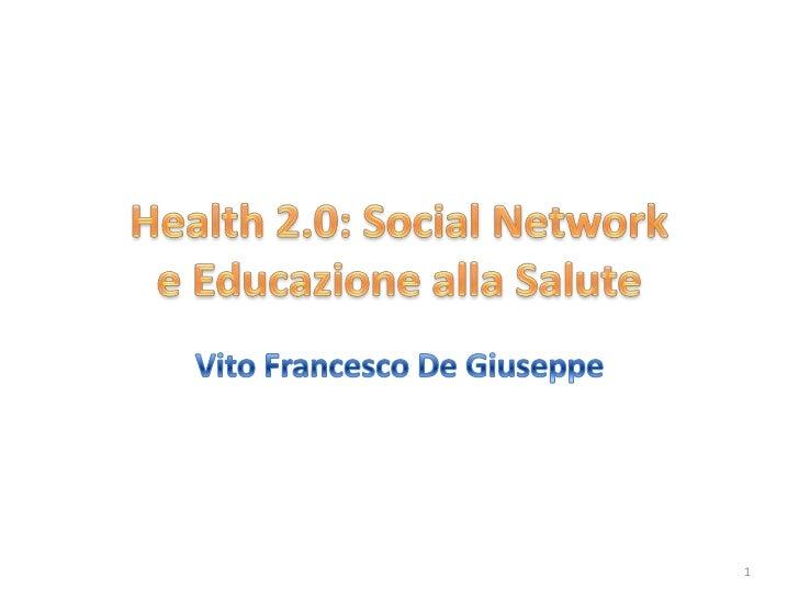 Health 2.0: Social Network e Educazione alla Salute