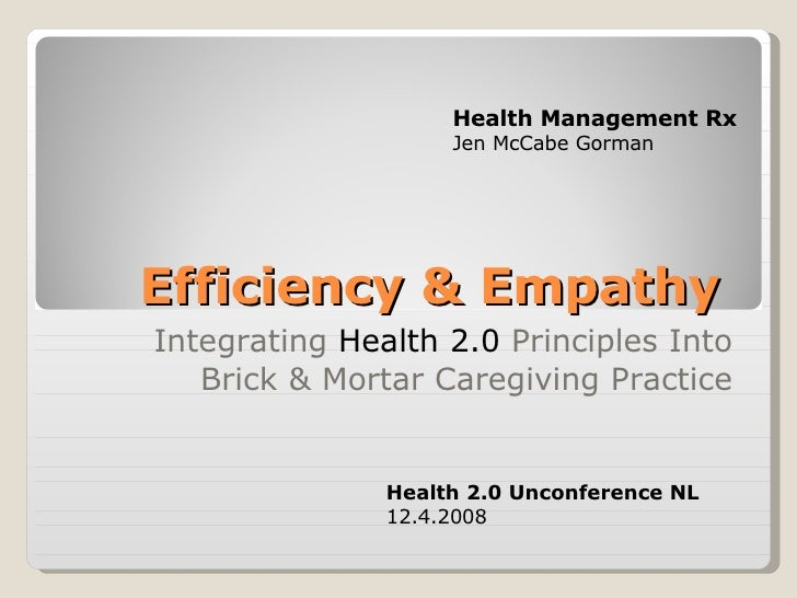 Health 2.0 NL Efficiency & Empathy