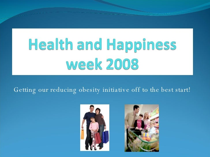 Health And Happiness Week 2008