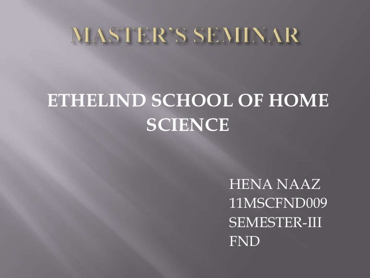 ETHELIND SCHOOL OF HOME        SCIENCE              HENA NAAZ              11MSCFND009              SEMESTER-III          ...