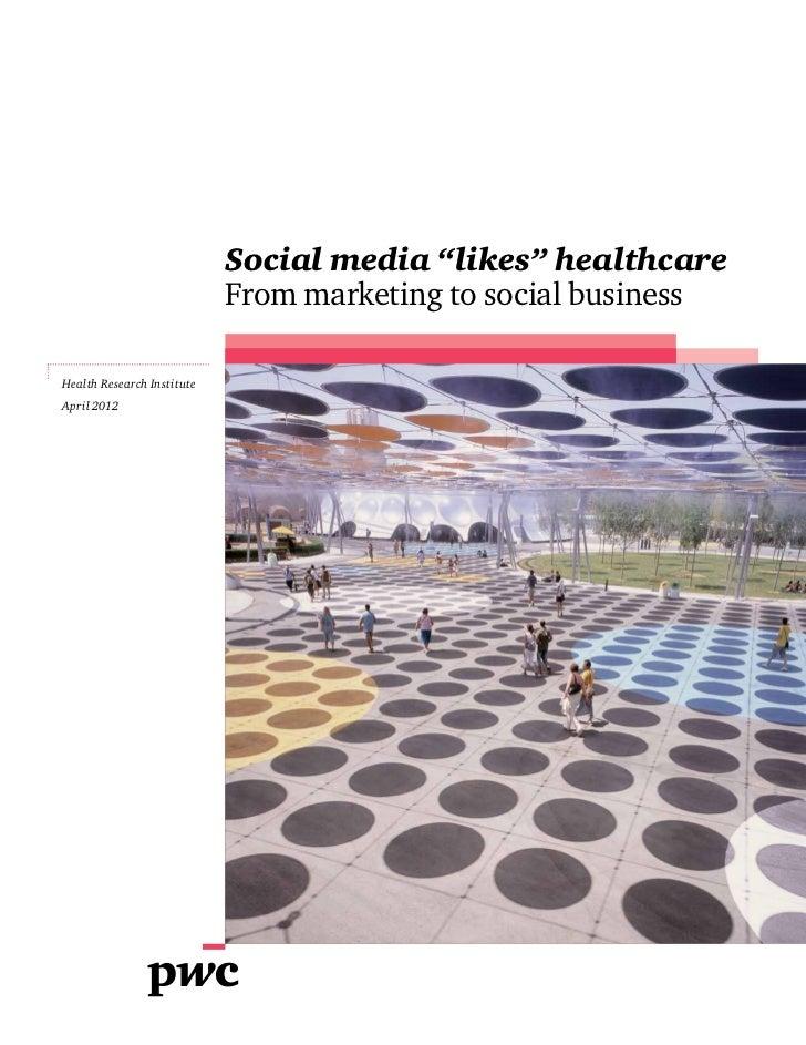 "Social media ""likes"" healthcare"