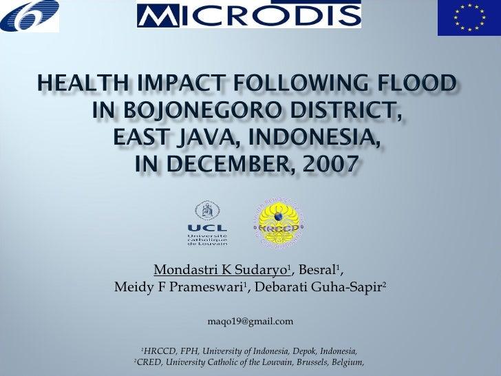 Health Impact Following Flood in Bojonegoro District, East Java, Indonesia, December, 2007