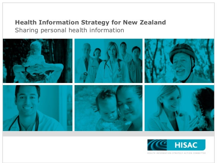 Health Information Strategy for New Zealand Sharing personal health information