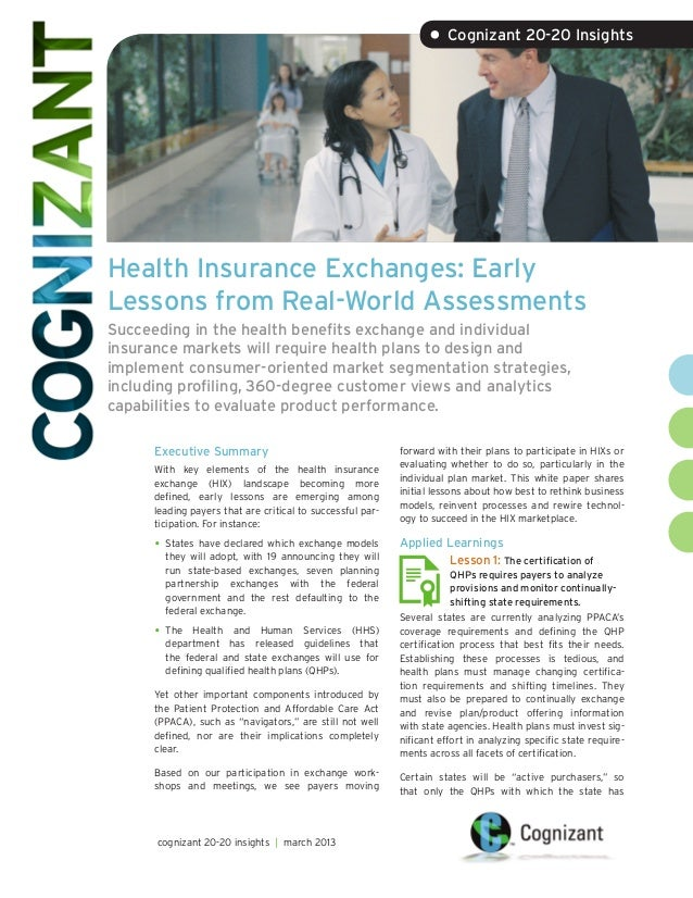 • Cognizant 20-20 InsightsHealth Insurance Exchanges: EarlyLessons from Real-World AssessmentsSucceeding in the health ben...