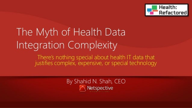 The Myth of Health Data Integration Complexity