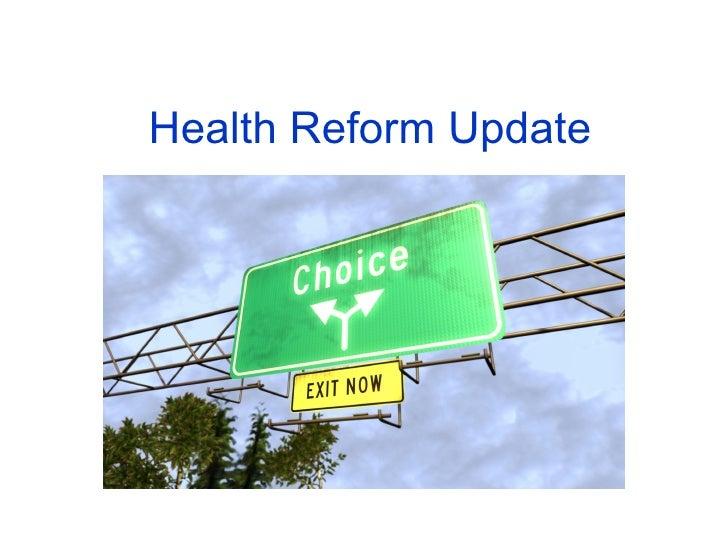 Health Reform Update