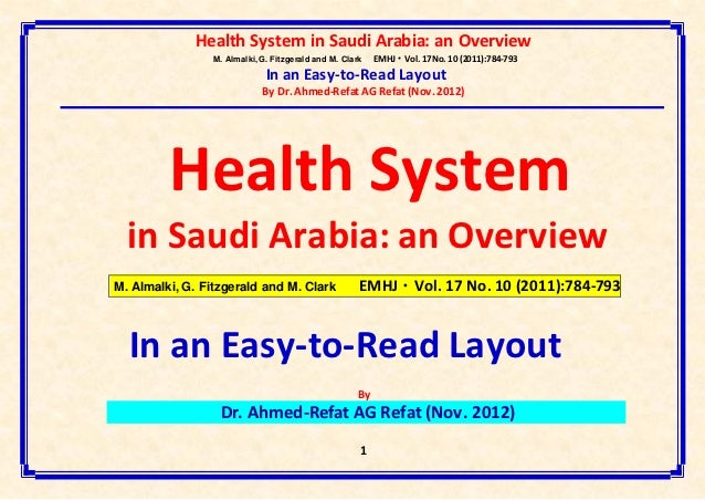 Health System in Saudi Arabia: an Overview                M. Almalki, G. Fitzgerald and M. Clark   EMHJ • Vol. 17 No. 10 (...