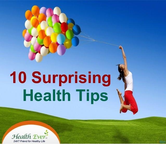 10 Surprising Health Tips