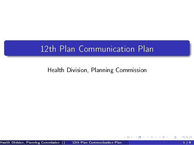 12th Plan Communication Plan                            Health Division, Planning CommissionHealth Division, Planning Comm...