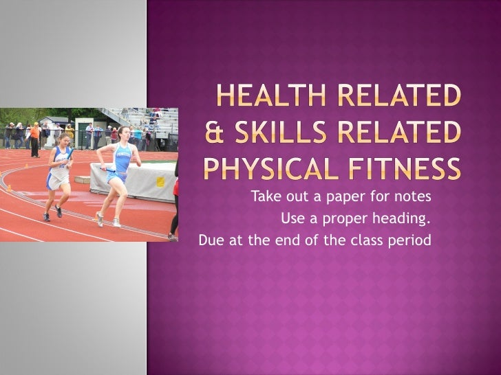Health Related & Skills Related