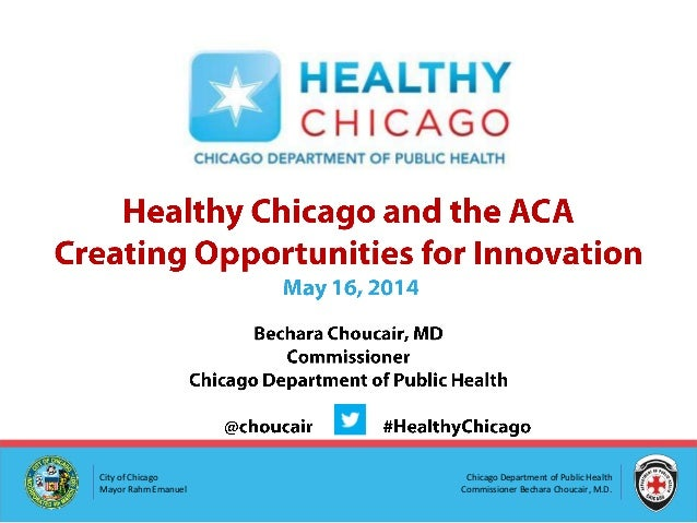 Healthy Chicago and the ACA 2.0:  Creating Opportunities for Innovation
