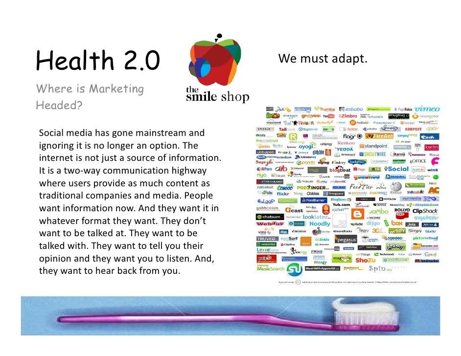 Health 2.0                                       We must adapt.   Where is Marketing Headed?  Social media has gone mainst...
