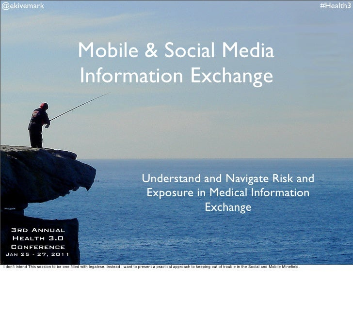 Mobile and Social Media Information Exchange: Health 3.0