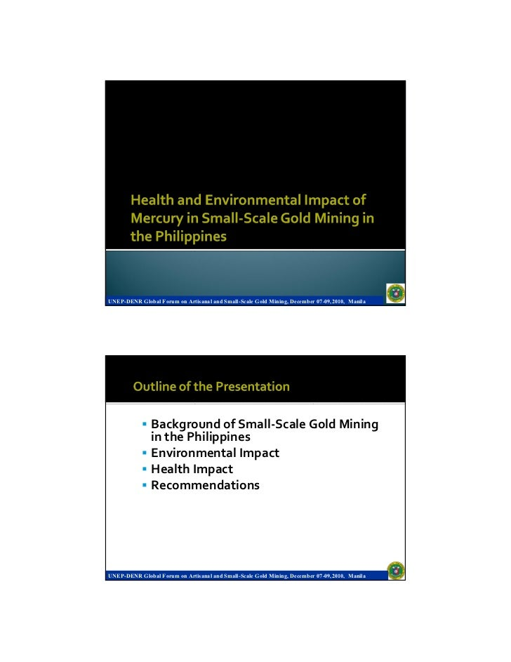 UNEP-DENR Global Forum on Artisanal and Small-Scale Gold Mining, December 07-09,2010, Manila               Background of S...