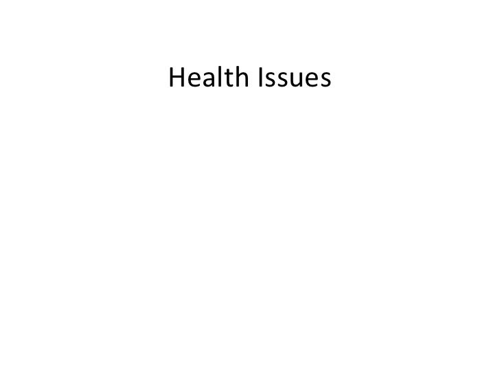 Health Issues<br />