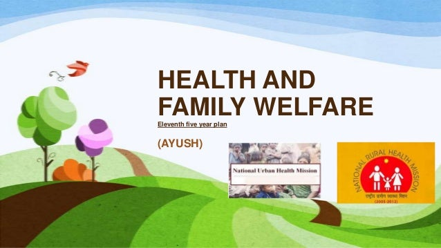 Health and family welfare (eleventh five year plan)