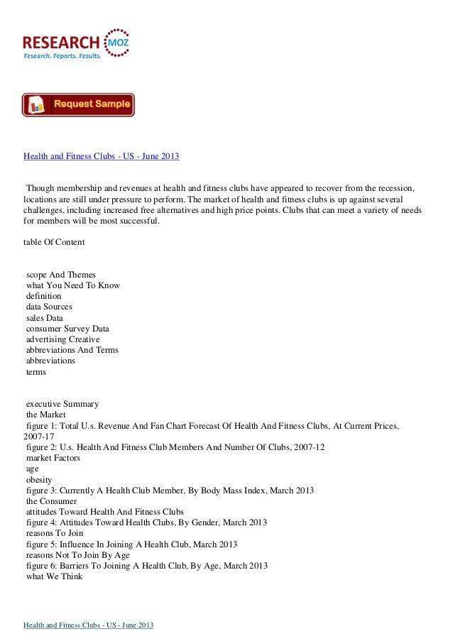 Health and Fitness Clubs - US - June 2013 Though membership and revenues at health and fitness clubs have appeared to reco...