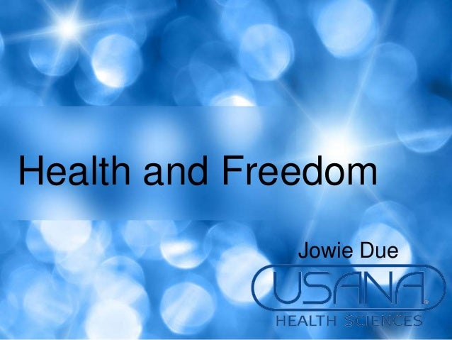 Health and Freedom             Jowie Due