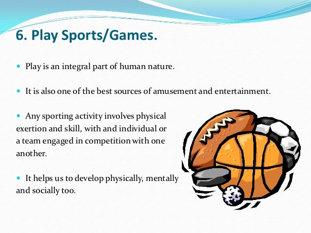 importance of games in our life Are sports and games equally as important as lives, and our lives aren way are as important as our studies sports and games are a large part.