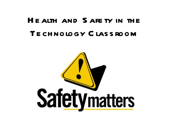 Health and safety in the technology classroom