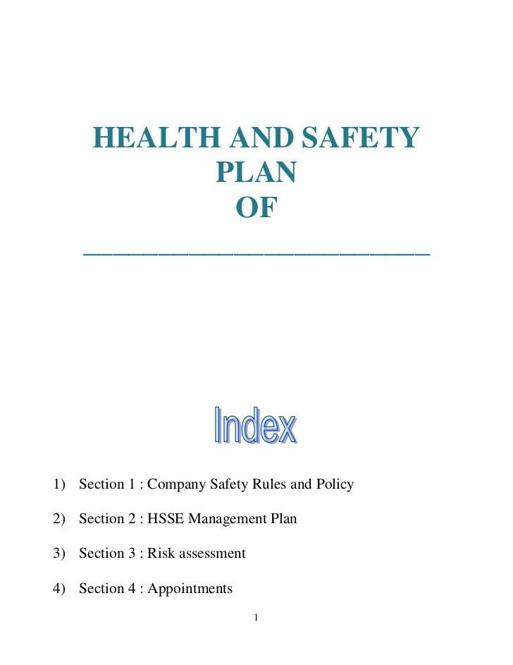 HEALTH AND SAFETY             PLAN              OF    _______________________1) Section 1 : Company Safety Rules and Polic...
