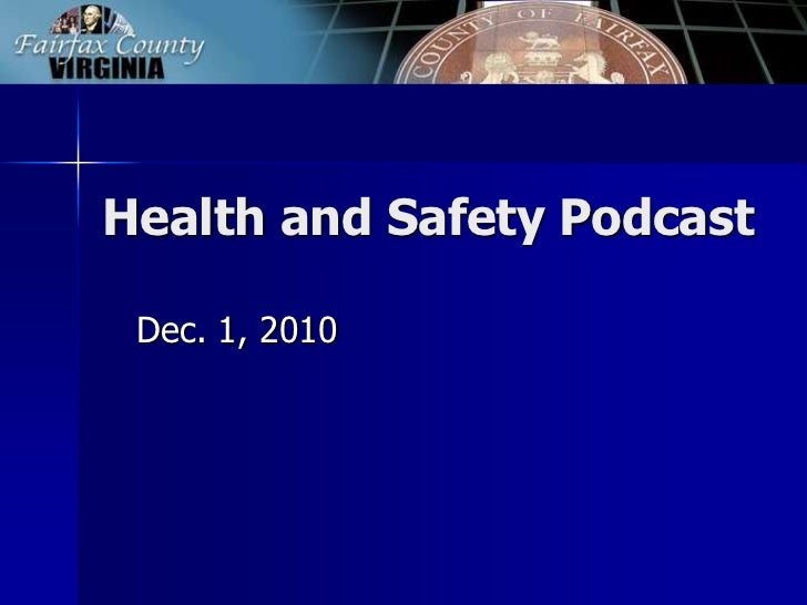Health and Safety Podcast: Dec. 1, 2010