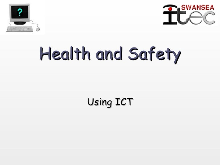 Health And Safety Issues Health And Safety Using Ict