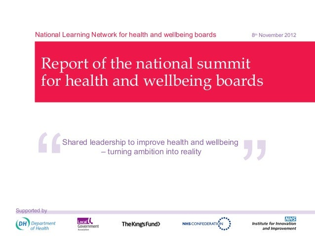 National Learning Network for health and wellbeing boards   8th November 2012         Report of the national summit       ...