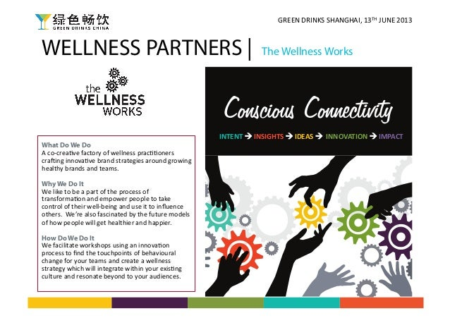 WELLNESS PARTNERS | The Wellness WorksWhat Do We DoA co-‐crea)ve factory of wellness prac))oners cra3ing in...