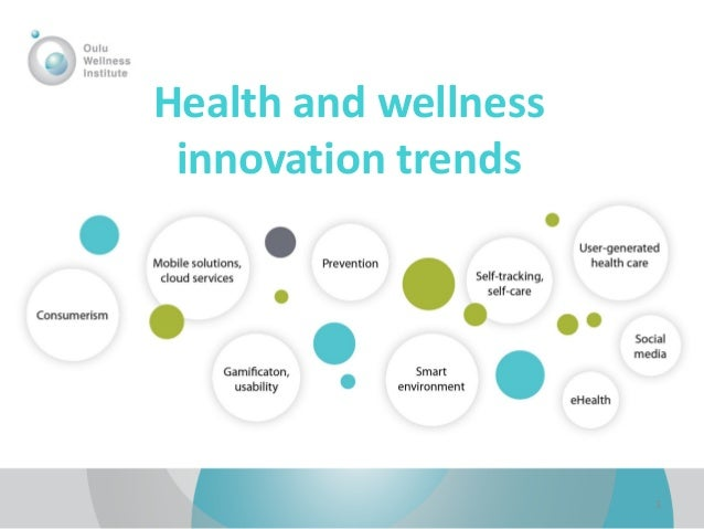 Health and wellness innovation trends  1