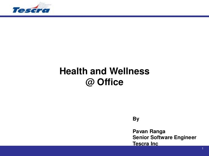 Health and wellness @office