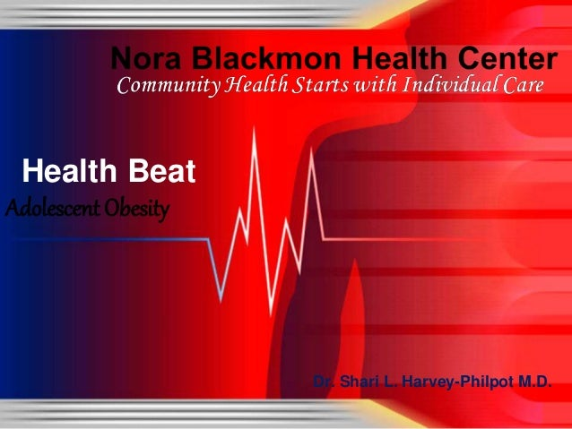 Dr. Shari L. Harvey-Philpot M.D. Health Beat Adolescent Obesity