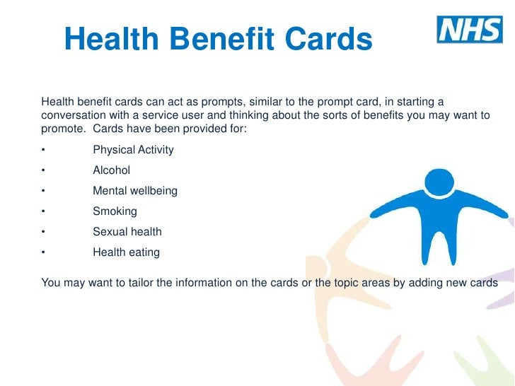 Health Benefit CardsHealth benefit cards can act as prompts, similar to the prompt card, in starting aconversation with a ...