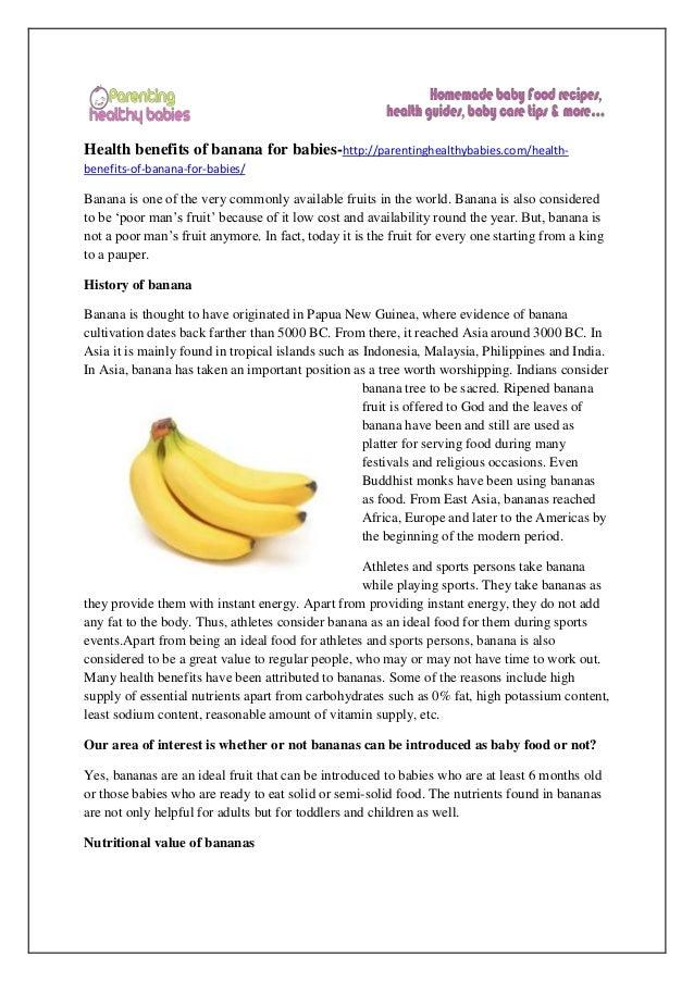 Health benefits of banana for babies-http://parentinghealthybabies.com/health- benefits-of-banana-for-babies/ Banana is on...