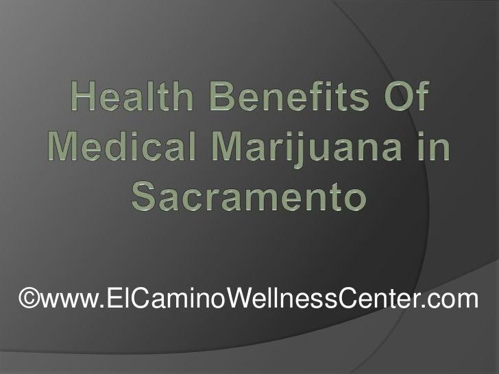 Health Benefits Of Medical Marijuana in Sacramento